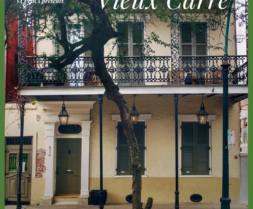 At Home in the Vieux Carré: February 22, 2019