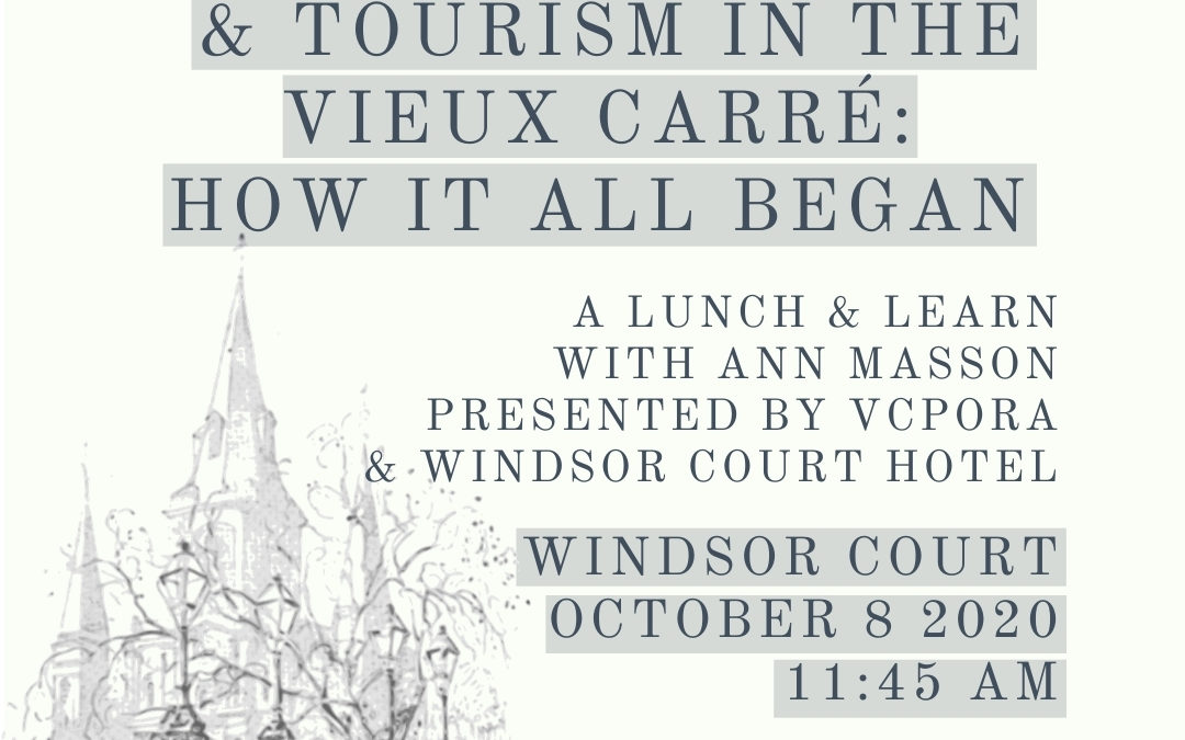 Quarterly Lunch & Learn: Preservation & Tourism in the Vieux Carré